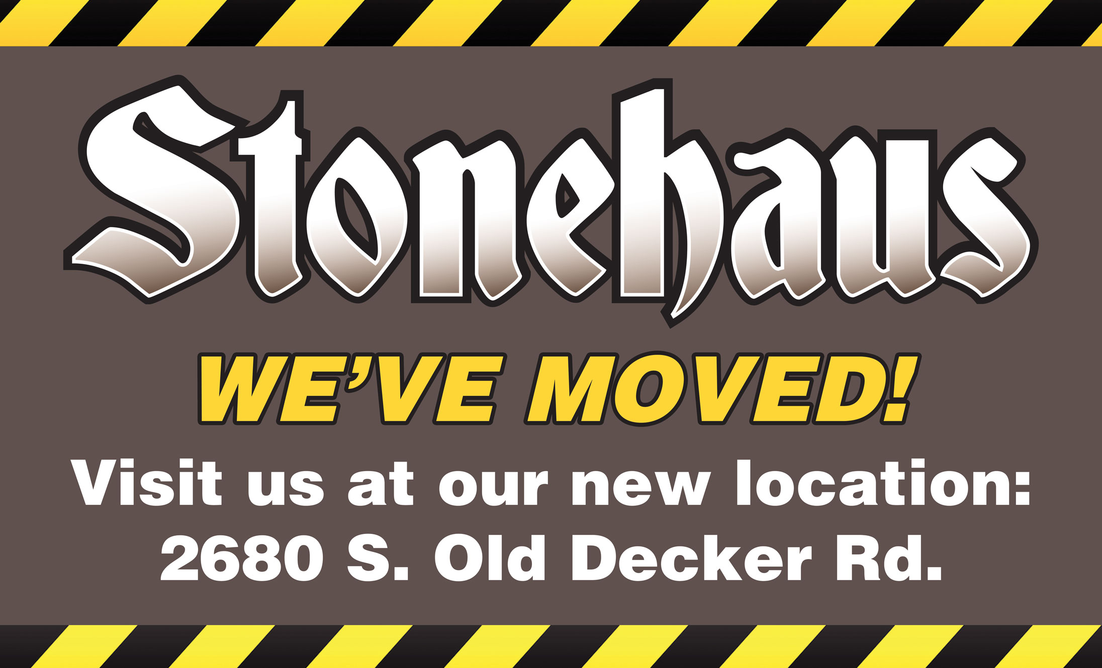 Stonehaus-weve-moved-sign-3x5